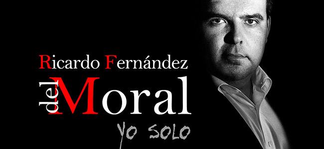 Ricardo Fernández del Moral –  Ricardo Fernández del Moral – Yo solo