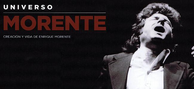 Enrique Morente –  Universo Morente. Creación y vida de Enrique Morente. Catálogo