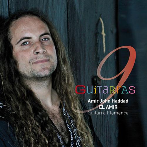 Amir John Haddad 'El Amir' –  9 Guitarras