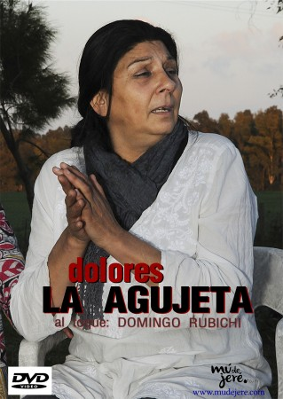 Dolores Agujetas –  Dolores La Agujeta – DVD
