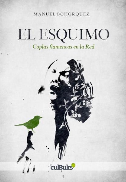 Manuel Bohórquez –  Manuel Bohórquez – El Esquimo