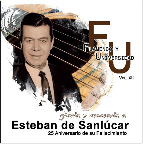 Esteban de Sanlúcar –  Gloria y memoria a Esteban de Sanlúcar – 2CD
