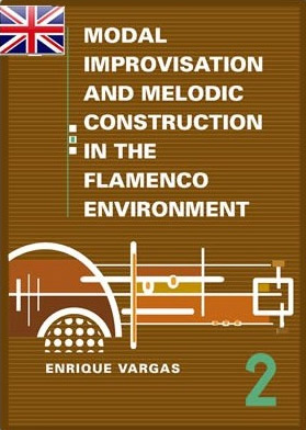 Maestro Enrique Vargas –  Book 2: «Main Flamenco Modes and their Melodic and Harmonic Aspects»