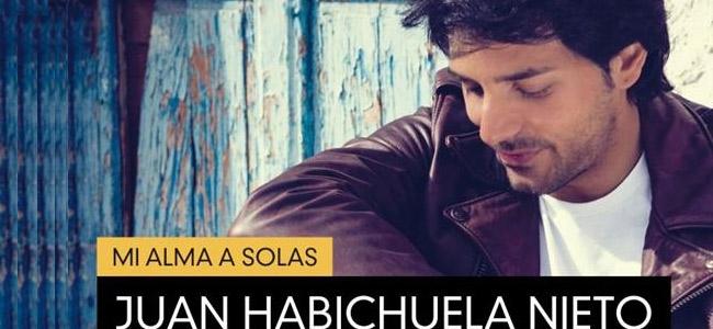 Juan Habichuela Nieto –  Mi alma a solas – Juan Habichuela Nieto