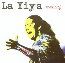 La Yiya – Morisca