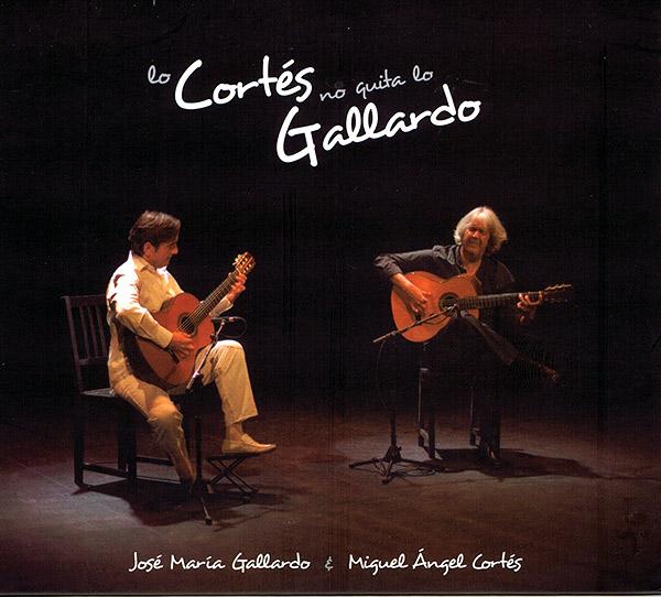 José María Gallardo & Miguel Ángel Cortés –  Lo Cortés no quita lo Gallardo