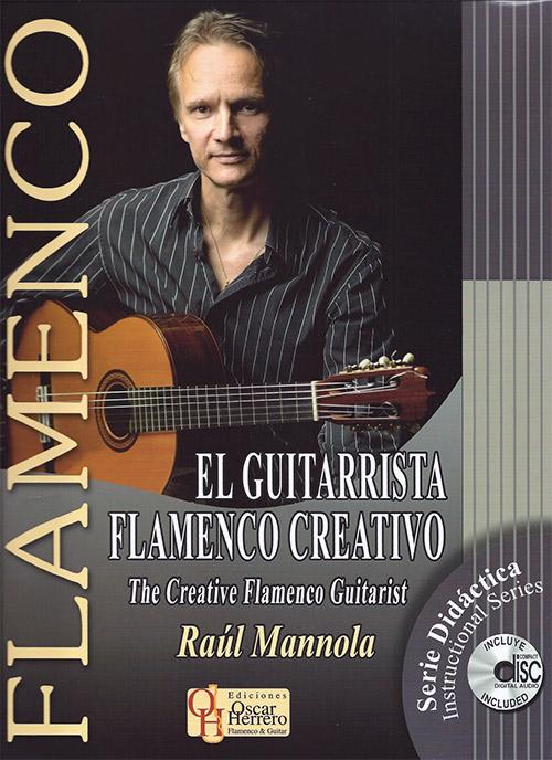 Raúl Mannola –  El guitarrista flamenco creativo – Raúl Mannola