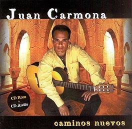 Juan Carmona –  Caminos nuevos