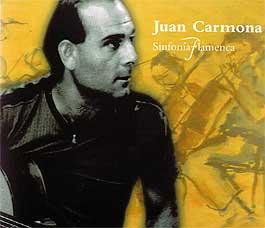 Juan Carmona –  Sinfonía Flamenca