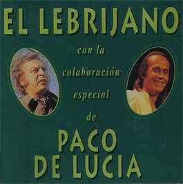 Lebrijano –  con la colaboración especial de Paco de Lucía
