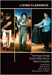 Domingo Ortega, Andrés Peña, Rafael Campallo –  Living flamenco (dvd)