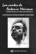 Luis Soler Guevara y Ramón Soler Díaz –  Los cantes de Antonio Mairena