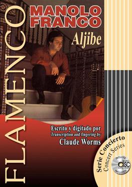 Claude Worms –  Partituras MANOLO FRANCO 'ALJIBE'+ CD