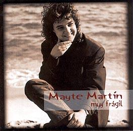 Mayte Martín –  Muy Frágil