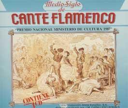 VV.AA –  Medio Siglo de Cante Flamenco.