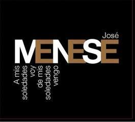 José Menese –  A MIS SOLEDADES VOY, DE MIS SOLEDADES VENGO – DVD Pal + CD
