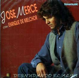 José Mercé con Enrique de Melchor –  Desnudando el Alma