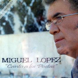 Miguel López –  Canto a los poetas