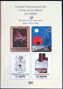 Festival Cante de las Minas. –  Premios concursos 2003 a 2006. doble DVD