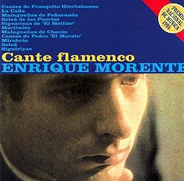 Enrique Morente –  Cante Flamenco