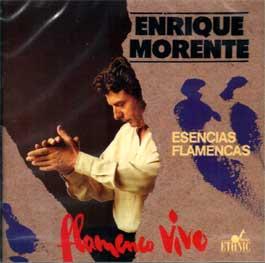 Enrique Morente –  Esencias Flamencas