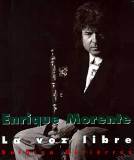 Balbino Gutiérrez –  Enrique Morente. La voz libre.
