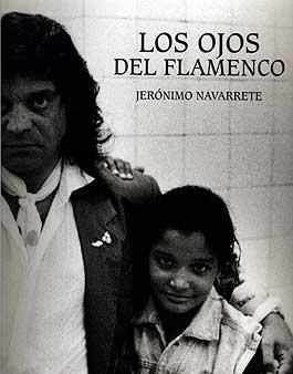 Jerónimo Navarrete –  Los ojos del Flamenco