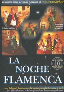 Dir. José Galván –  Noche Flamenca