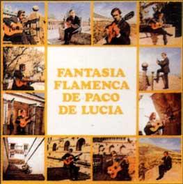 Paco de Lucía –  Fantasía Flamenca