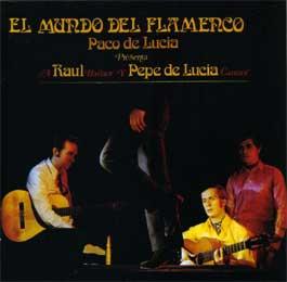 Paco de Lucía –  El mundo del Flamenco