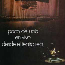 Paco de Lucía –  Paco de Lucía en Vivo desde el Teatro Real