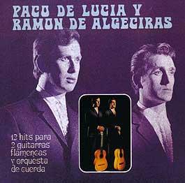 Paco de Lucía y Ramón de Algeciras –  12 hits para 2 guitarras flamencas y orquesta de cuerda