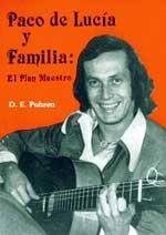 D.E.Pohren –  Paco de Lucía y Familia: El plan maestro