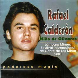 Rafael Calderón 'Niño de Olivares' –  Poderosa magia