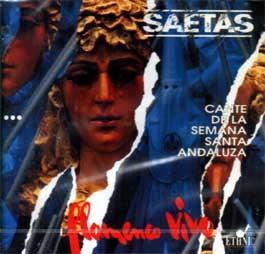 VV.AA. –  SAETAS. Cante de la Semana Santa Andaluza
