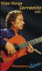 Serranito –  Serranito, en concierto 2002. DVD Multiformato