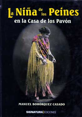 Manuel Bohórquez Casado –  La Niña de los Peines en la Casa de los Pavón