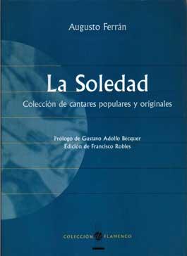 Augusto Ferrán –  La Soledad. Colección de cantares populares y originales