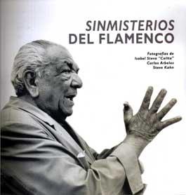 Colita, Carlos Arbelos, Steve Kahn –  Sinmisterios del Flamenco
