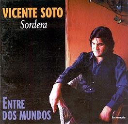 Vicente Soto 'Sordera' –  Entre dos mundos