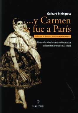 Gerhard Steingress –  … Y Carmen se fue a París