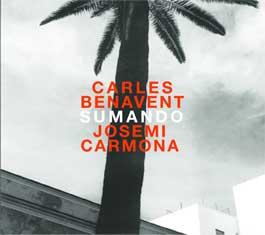 Carles Benavent & Josemi Carmona –  Sumando