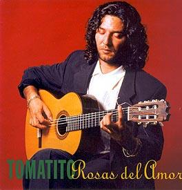 Tomatito –  Rosas del Amor
