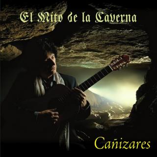 Cañizares – El mito de la caverna (CD)