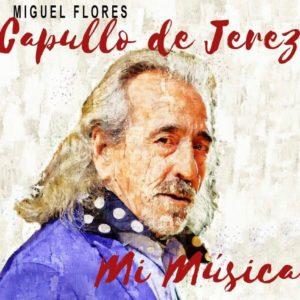 Capullo de Jerez - Mi Música - CD