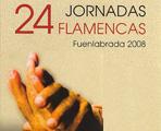 24 Jornadas Flamencas de Fuenlabrada 2008.