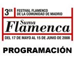 3er Festival Flamenco de la Comunidad de Madrid. SUMA FLAMENCA. Programación