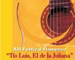 XIII Festival Flamenco 'Tío Luis, El de la Juliana'