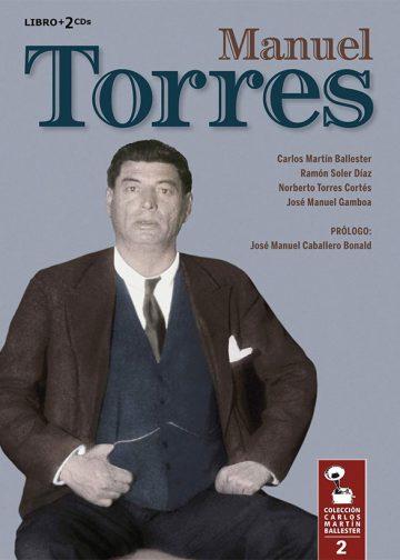 Manuel Torres - Colección Martin Ballester - Libro + 2cds