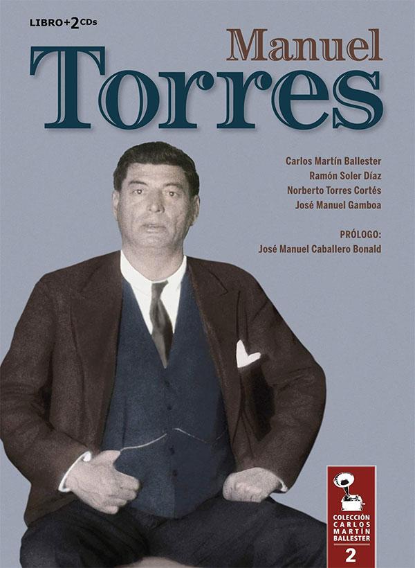 Carlos Martin Ballester «Manuel Torres» (Libro + 2CDs)